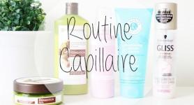 ma routine capillaire !